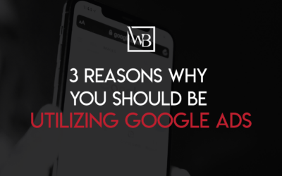 Three Reasons Why You Should Be Utilizing Google Advertising